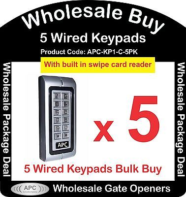 Bulk Buy of 5 x APC Wired Keypads with Built in Swipe Card Reader