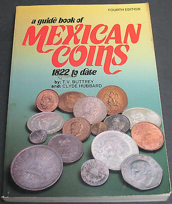 Vintage - A Guide Book Of Mexican Coins 1822 To Date By Buttrey & Hubbard