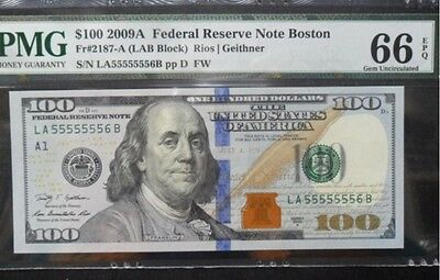 2009 USA $100 / 100Dollars Semi-Solid / Fancy Number 55555556 PMG 66 EPQ