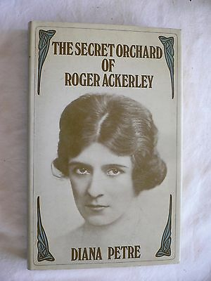 The Secret Orchard of Roger Ackerley Diana Petre 1st Edition Signed by Author