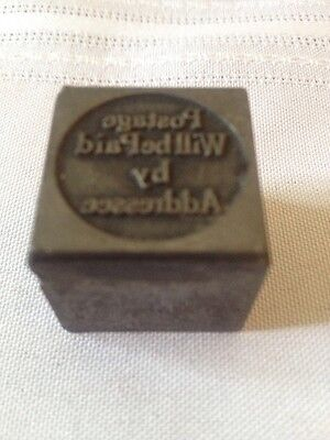 """Antique Metal Block """"Postage Will Be Paid by Addressee"""" Approx 1"""" X 1"""""""
