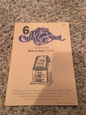 The Coin Slot #6  Guide to the Mills 21 Bell  7-7-7
