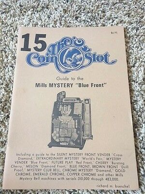 The Coin Slot #15 Guide to the Mills Mystery Blue Front
