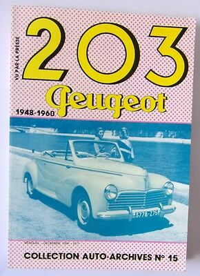 N°15 Collection Auto Archives : 203 Peugeot 1948-1960