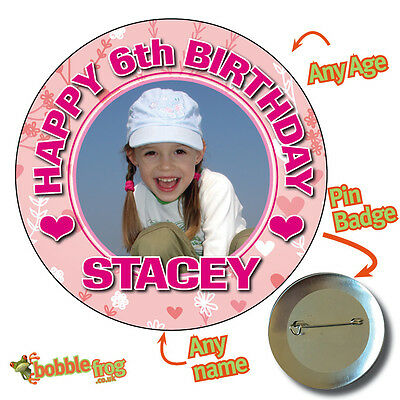 LARGE 75mm Personalised PINK/BLUE PHOTO Big Birthday Badge 2nd, 3rd, 4th AGE 322