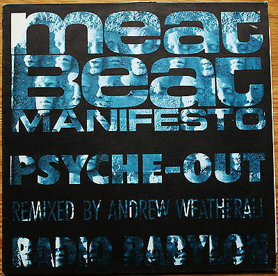 "MEAT BEAT MANIFESTO Psyche-Out 12"" Andy Weatherall Remix BIAS 182R 1990 EX/VG+"