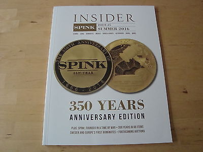 Spink Insider Magazine - Issue 25 Early Sweden Bank Notes + British Naval Awards