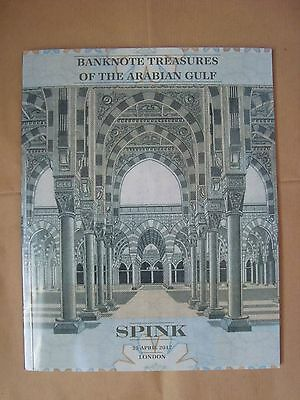 Spink: Banknote Treasures Of The Arabian Gulf 25 April 2017