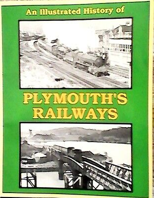 Illustrated History of Plymouth's Railways by Martin Smith (Paperback, 1998)