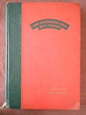 Lord Strathcona's Horse Regimental History Book with Nominal & Honor Rolls, 1947