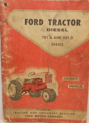 Ford, Owners Manual, Tractor Diesel, Series 701 D, 901......MC