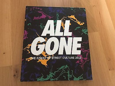 All Gone Book 2013 The Finest Of Street Culture