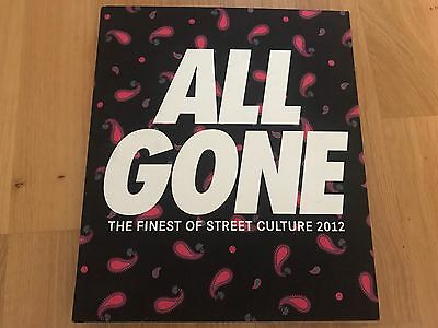 All Gone Book 2012 The Finest Of Street Culture
