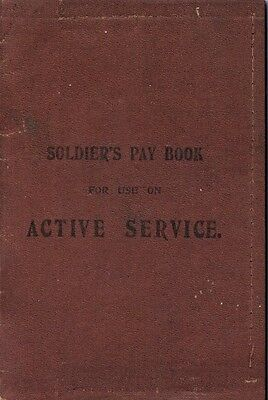Soldier's Pay Book for use on Active Service World War I 1914-1918 British Army