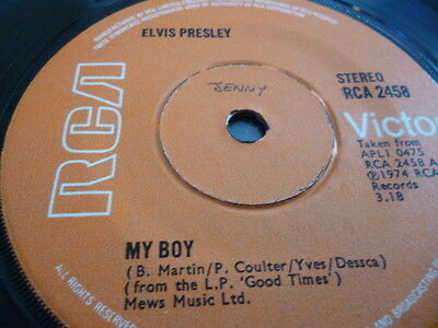 "* Elvis Presley.....my Boy/loving You.... Vg+ Cond  7"" Single....1974"