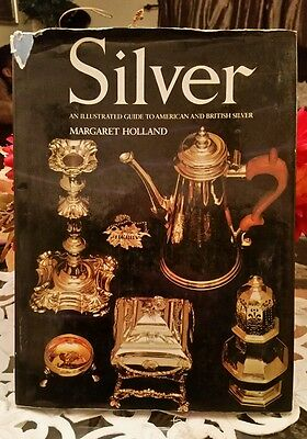 Silver, An Illustrated Guide to American & British Silver Book for Collectibles