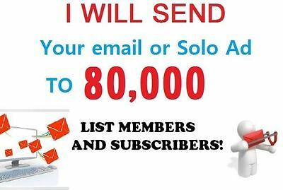 I will send your Email or Solo Ads to My Active 80,000 RESPONSIVE Prospects