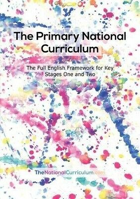 The Primary National Curriculum In England: Key Stage 1 And 2 Framework