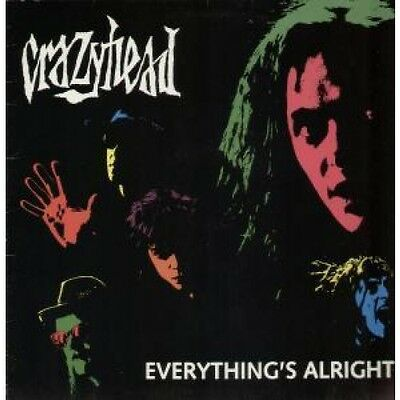 "CRAZYHEAD Everything's Alright 12"" VINYL UK Fm 1990 3 Track B/W Death Ride To"