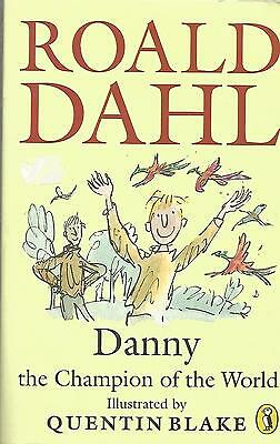 Roald Dahl - DANNY THE CHAMPION OF THE WORLD - Children's Book