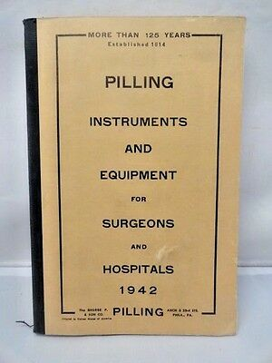 G P Pilling Medical Surgical Instruments for Surgeons Catalog c1942 Hospitals VG