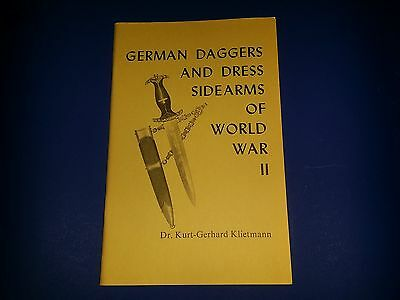 German Daggers and Sidearms of WWII by Dr.Kurt Gerhard Klietmann copyright 1967