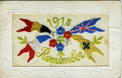 1914-18 World War One Embroidered Silk Postcard ~  Remember 1915 + Allies Flags