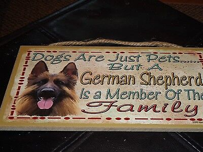 "Dogs Are Pets German Shepherd Is Member Of Family Hanging Sign 5""10"" Indoor Use"