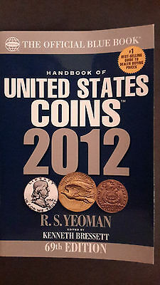 The Official Blue Book 2012 Handbook of United States Coins 69th Edition, Yeoman