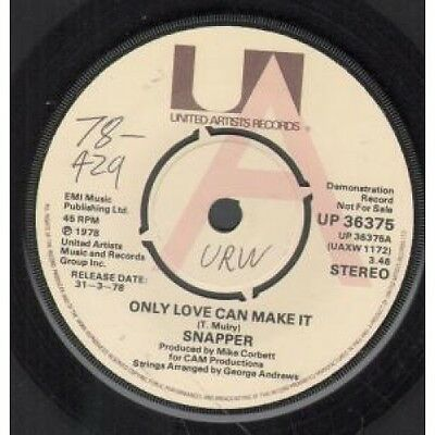 "SNAPPER Only Love Can Make It 7"" VINYL UK United Artists 1978 Demo B/W Cryin"