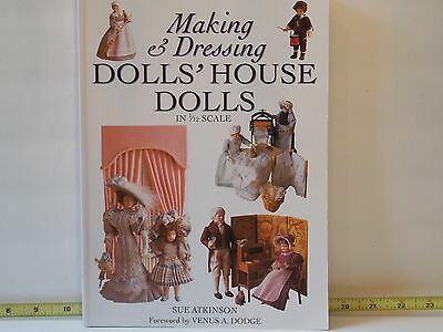 Making & Dressing Doll's House Dolls in 1/12 Scale Sue Atkinson Dollhouse Minis