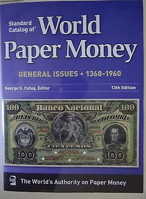 Standard Catalog of World Paper Money general issues 13th edition vol. 2