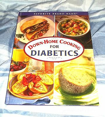******Down Home Cooking for Diabetics Brand New Hardback Book Great Recipes*****