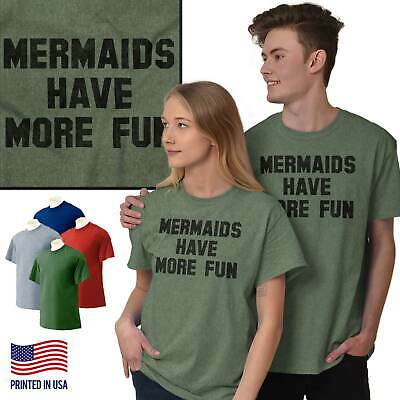 Mermaids Have More Fun Ocean Princess Gift T-Shirts T Shirts Tees For Womens