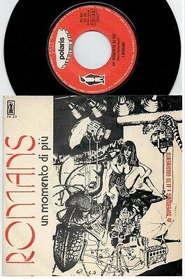 I ROMANS Un momento in più 45rpm 7' + PS 1974 ITALY MINT- Rare It Pop