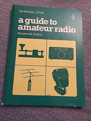 A GUIDE TO AMATEUR RADIO, Pat Hawker. Nineteenth (19th) editon