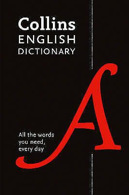 Collins English Dictionary: 200,000 Words and Phrases for Everyday Use by Collin