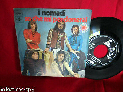 I NOMADI So Che Mi Perdonerai 45rpm 7' + PS 1971 ITALY BEAT PROG MINT- 1a Stampa