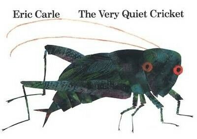 The Very Quiet Cricket by Eric Carle Board book Book