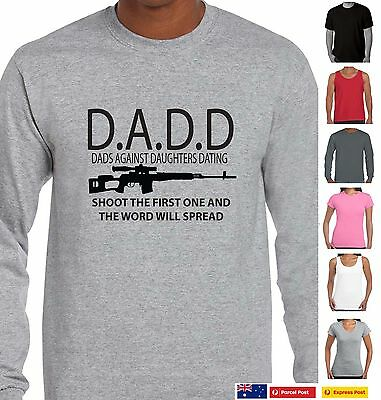 dd298d17 DADD Dads Against Daughters Dating Funny T-Shirts dad father birthday  Presents