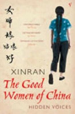 The Good Women of China by Xinran Paperback Book