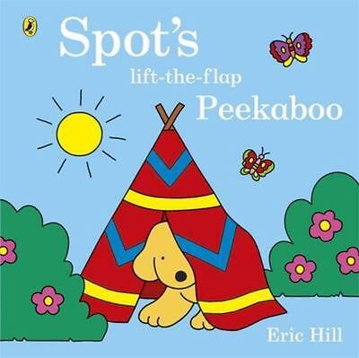 Spot's Lift-the-Flap Peekaboo by Eric Hill Board Books Book