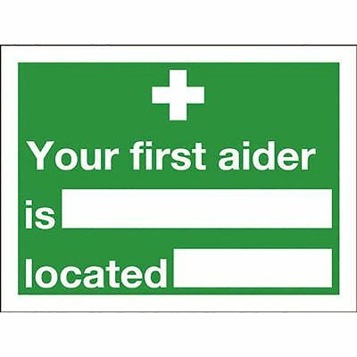 Safety Sign Your First Aider Is 150x200mm Self-Adhesive E42A/S [SR71214]