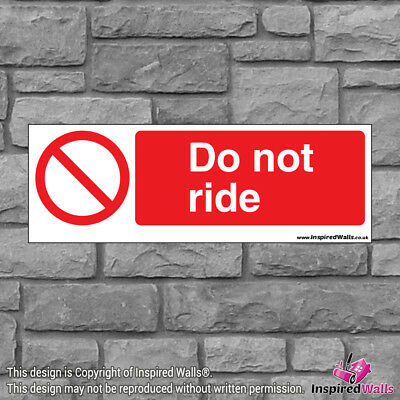 Do Not Ride - Health & Safety Warning Prohibition Sign Sticker