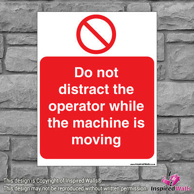 Do Not Distract The - Health & Safety Warning Prohibition Sign Sticker