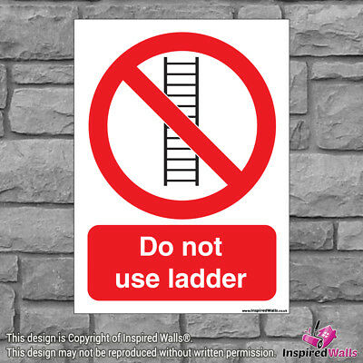 Do Not Use Ladder - Health & Safety Warning Prohibition Sign Sticker