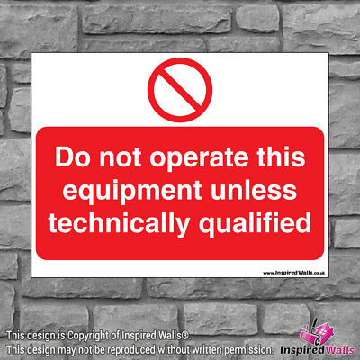 Do Not Operate This - Health & Safety Warning Prohibition Sign Sticker