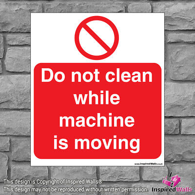 Do Not Clean Whilst - Health & Safety Warning Prohibition Sign Sticker