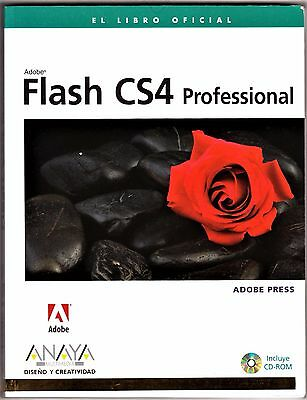 FLASH CS4 PROFESSIONAL. Libro oficial de Adobe Press con CD-ROM. Anaya, 2009.