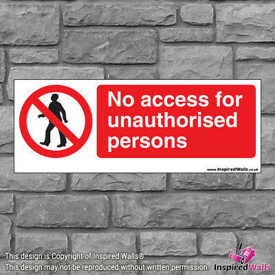 2x No Access For Unauthorised - Health & Safety Warning Prohibition Sign Sticker